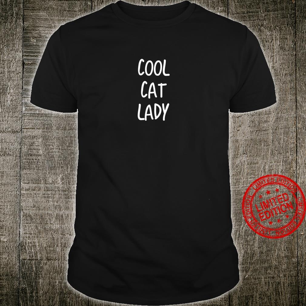 Cool cat lady Shirt