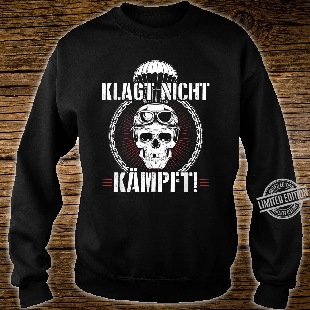 Herren Fallschirmjäger KSK Falli Ruf Klagt Nicht Kämpft Shirt sweater