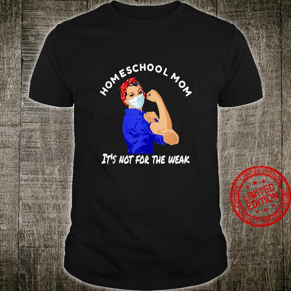 Homeschool Mom Quote, Fun Home Schooler Mother Wear Shirt