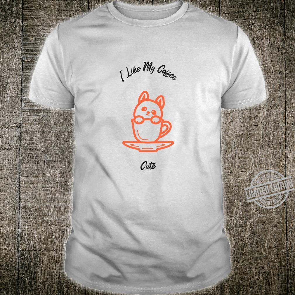 I Like my Coffee Cute Shirt