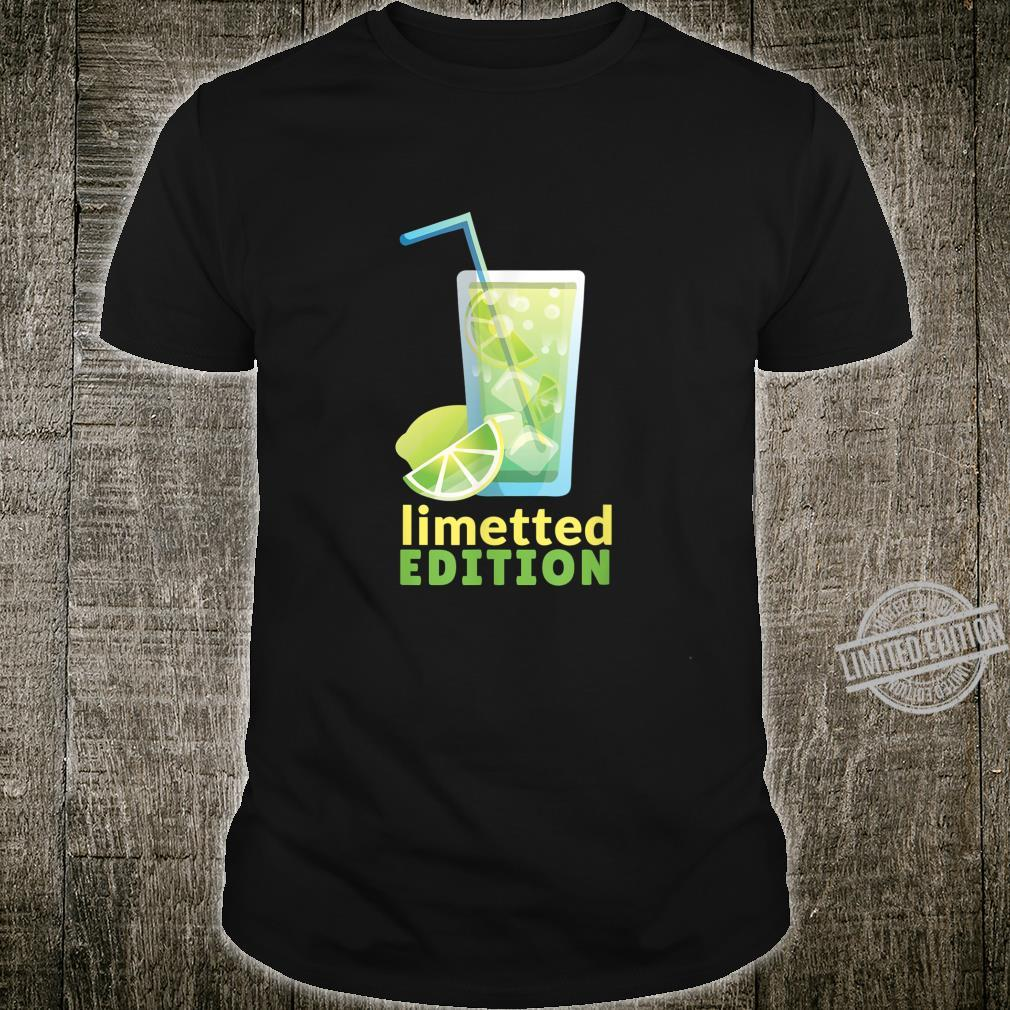 LIMETTED EDITION Shirt