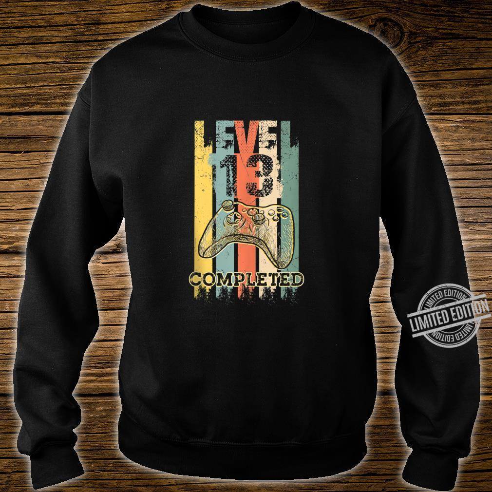 Level 13 Completed Video Gamer 13 Years Old Birthday Shirt sweater