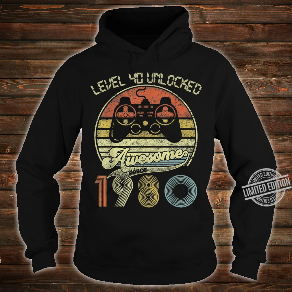 Level 40 Unlocked Awesome Since 1980 Gamers 40th Birthday Shirt hoodie