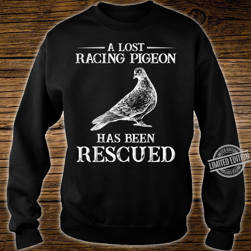 Lost racing pigeon lands Pigeons Bird Shirt sweater