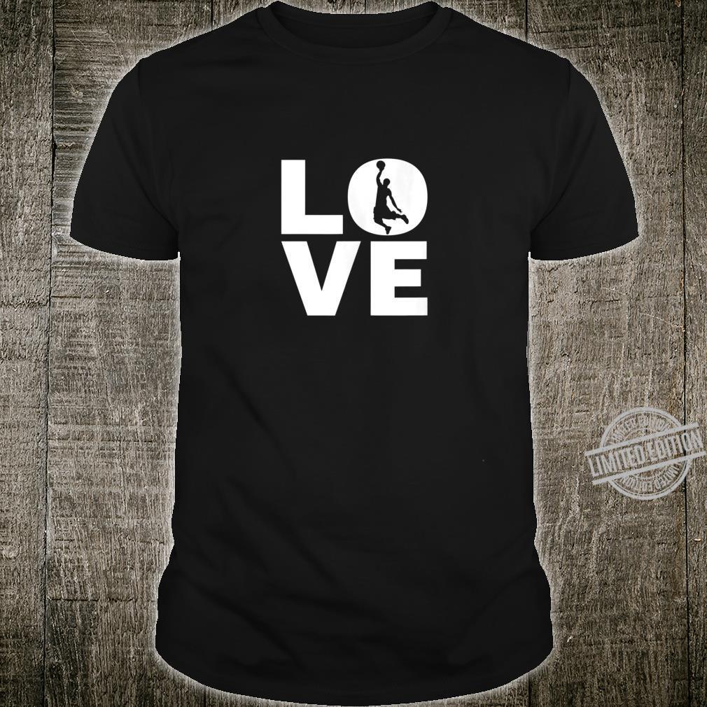Love Basketball For Basketball Players & Basketballers Shirt