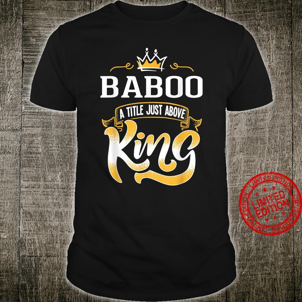 Mens Baboo Shirt Title Above King Bestseller Shirt