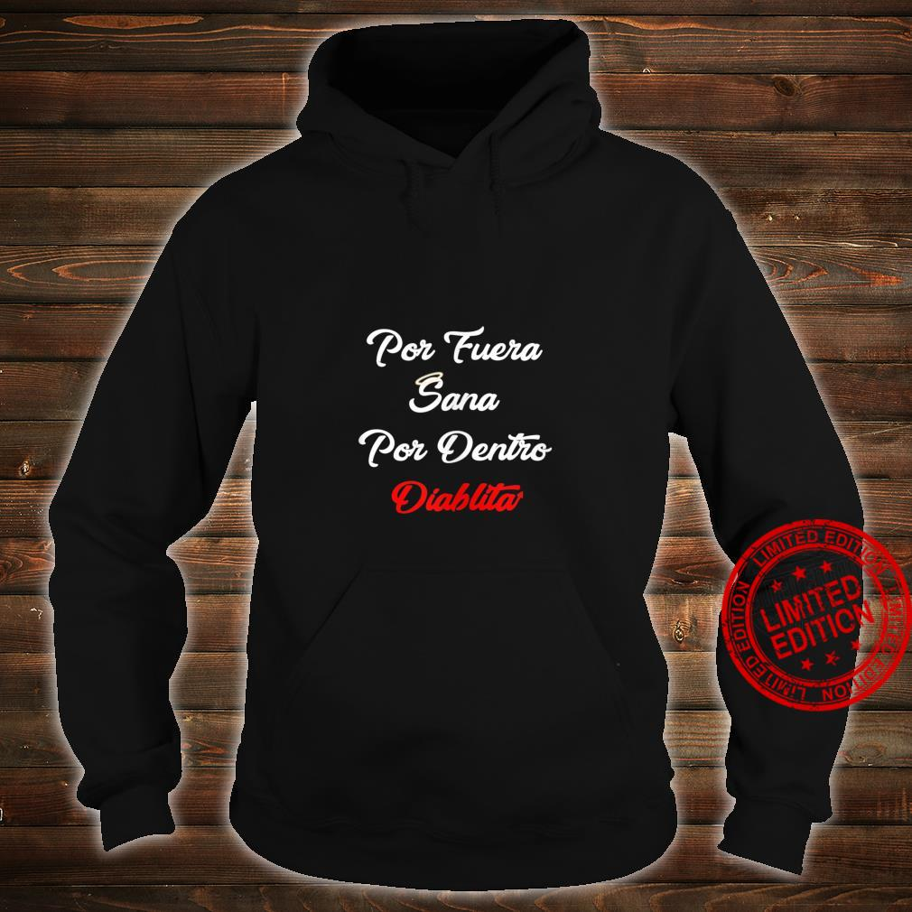Por Fuera Sana Por Dentro Diablita Rebota Good Girl Spanish Shirt hoodie