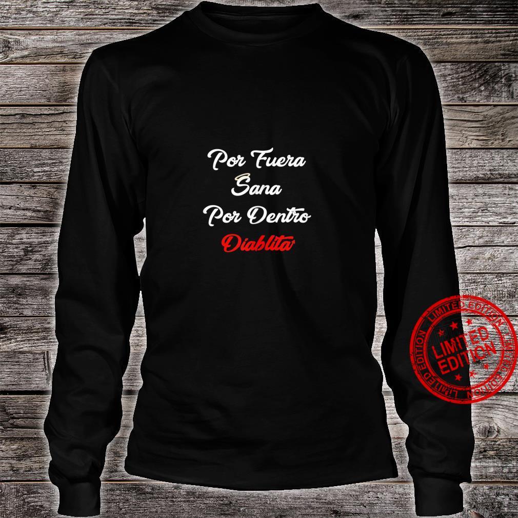 Por Fuera Sana Por Dentro Diablita Rebota Good Girl Spanish Shirt long sleeved