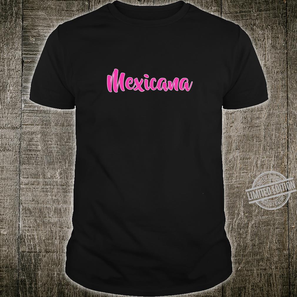 Womens Mexicana Mexico Mexican Latina Feminism Shirt