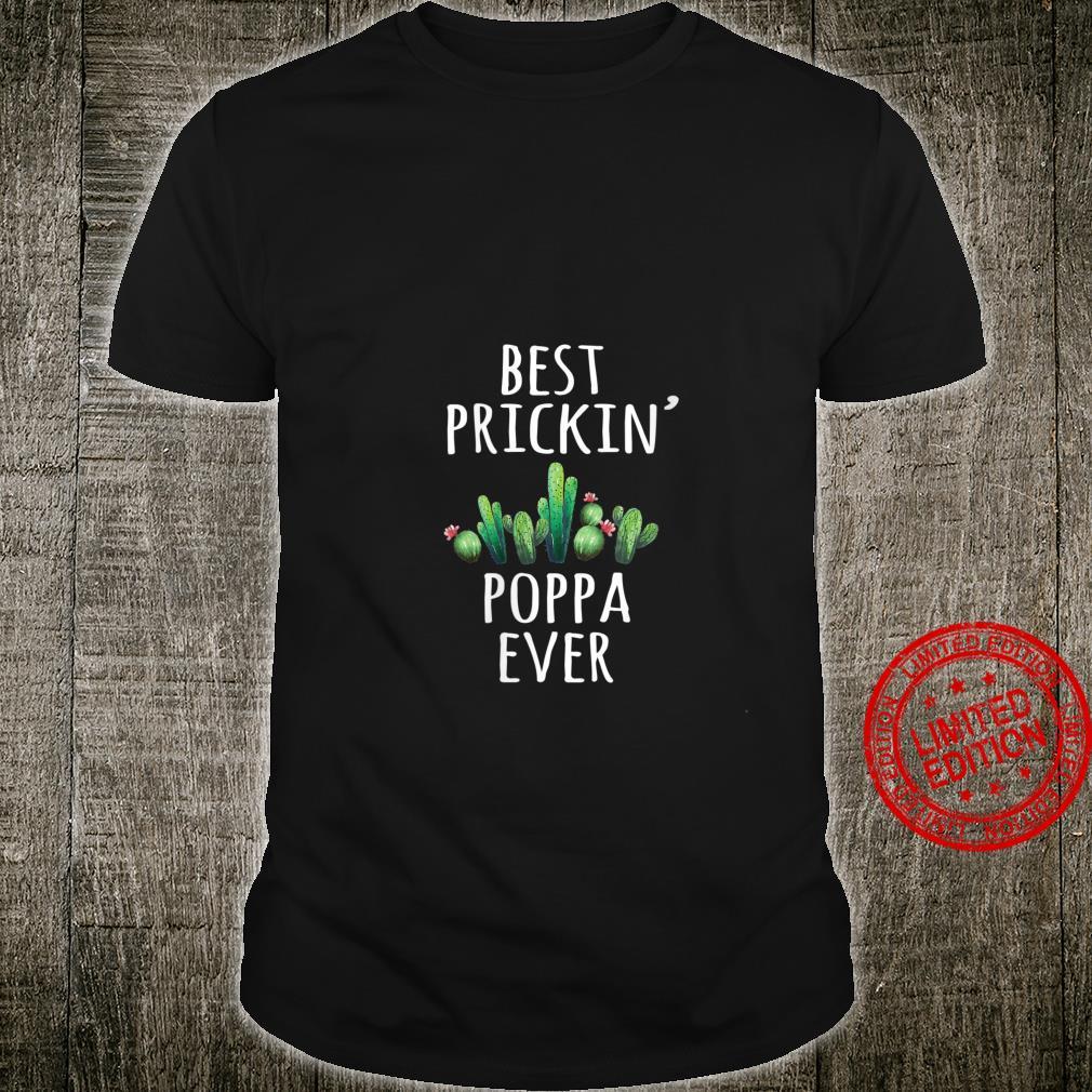 Womens Poppa Best Prickin Ever Cactus Shirt